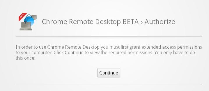Chrome Remote Desktop Beta authorization